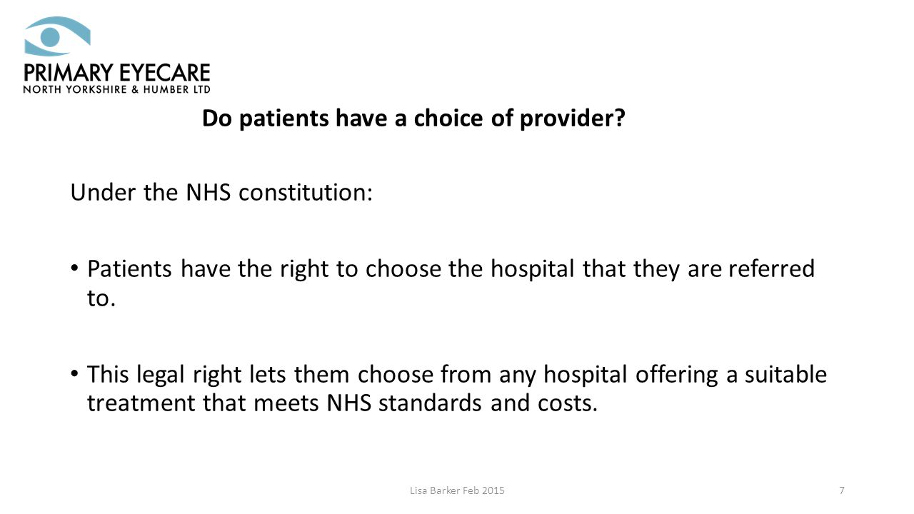 Lisa Barker Feb 20157 Do patients have a choice of provider.