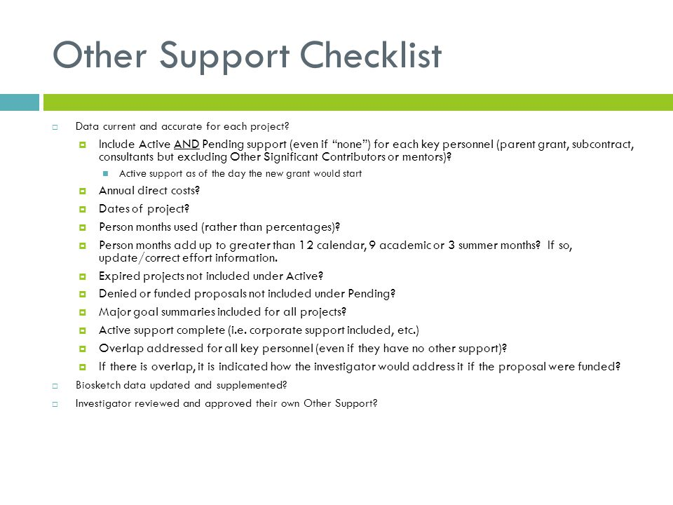 "Other Support Checklist  Data current and accurate for each project?  Include Active AND Pending support (even if ""none"") for each key personnel (pa"