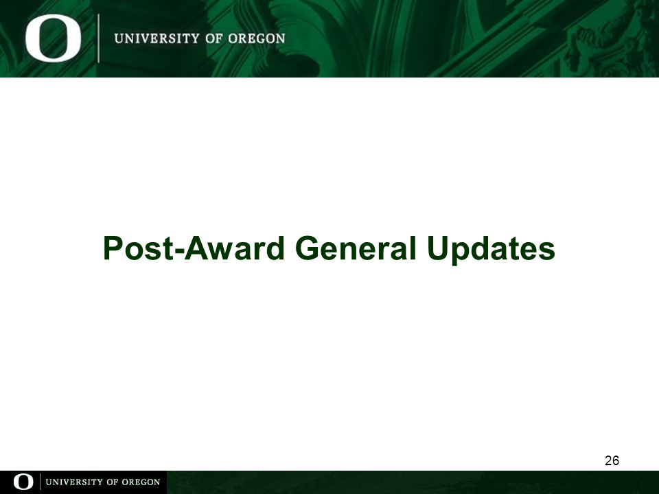 Post-Award General Updates 26
