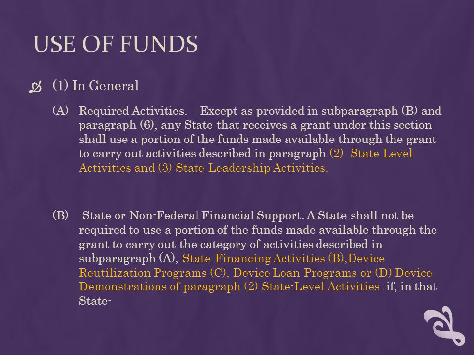USE OF FUNDS  (1) In General (A)Required Activities.