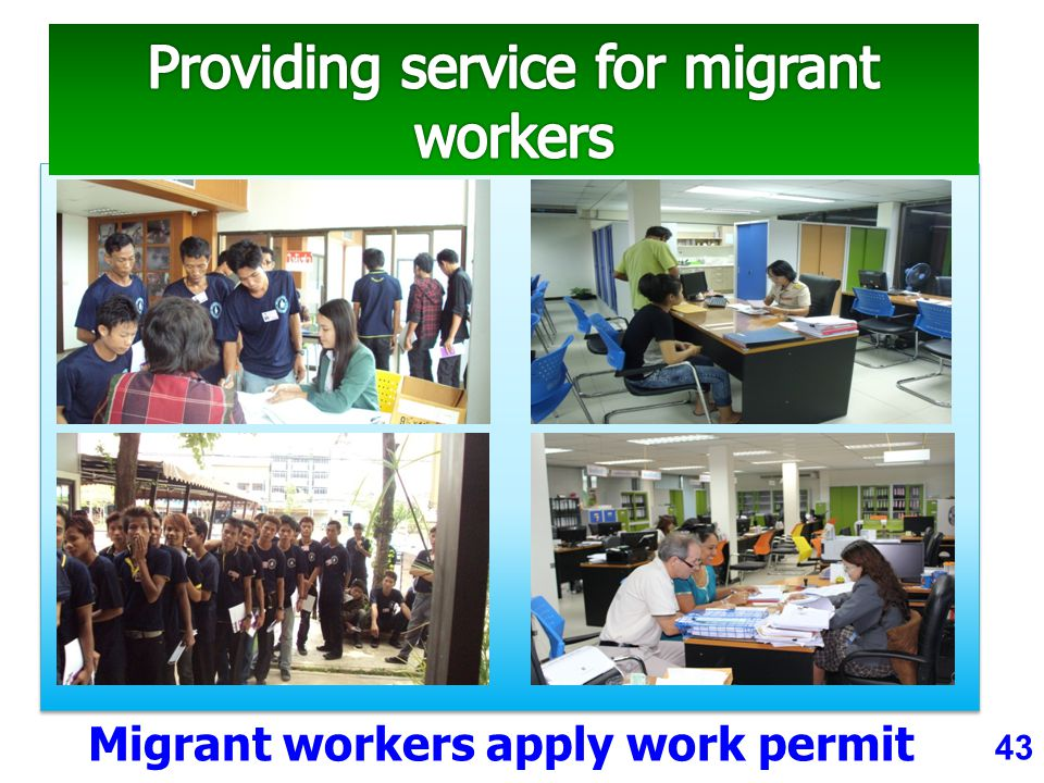 43 Migrant workers apply work permit