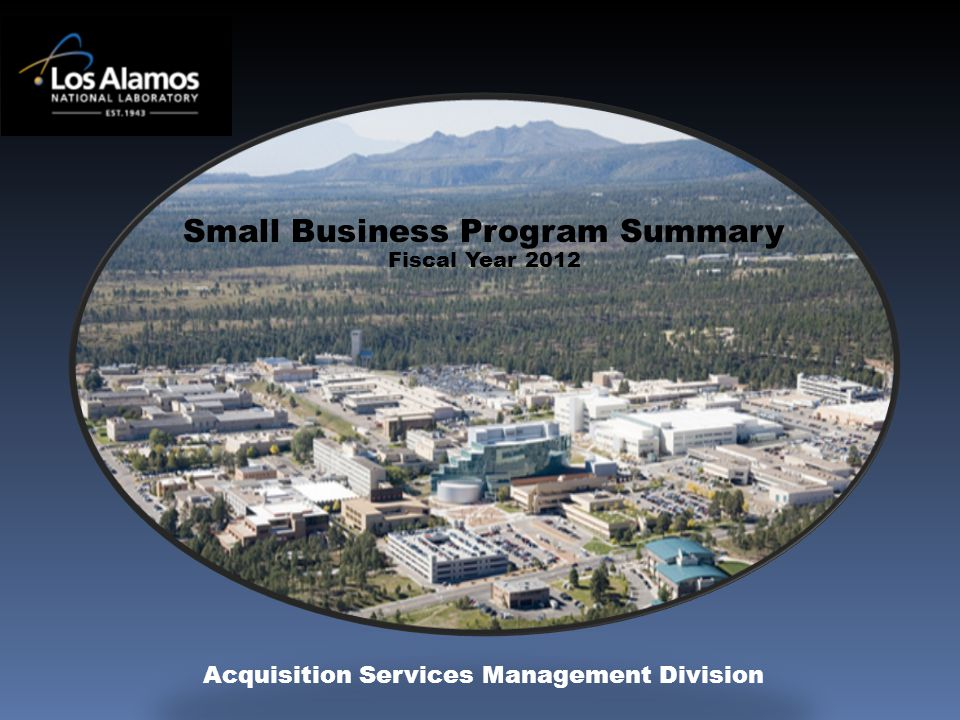 Small Business Program Summary Fiscal Year 2012 Acquisition Services Management Division