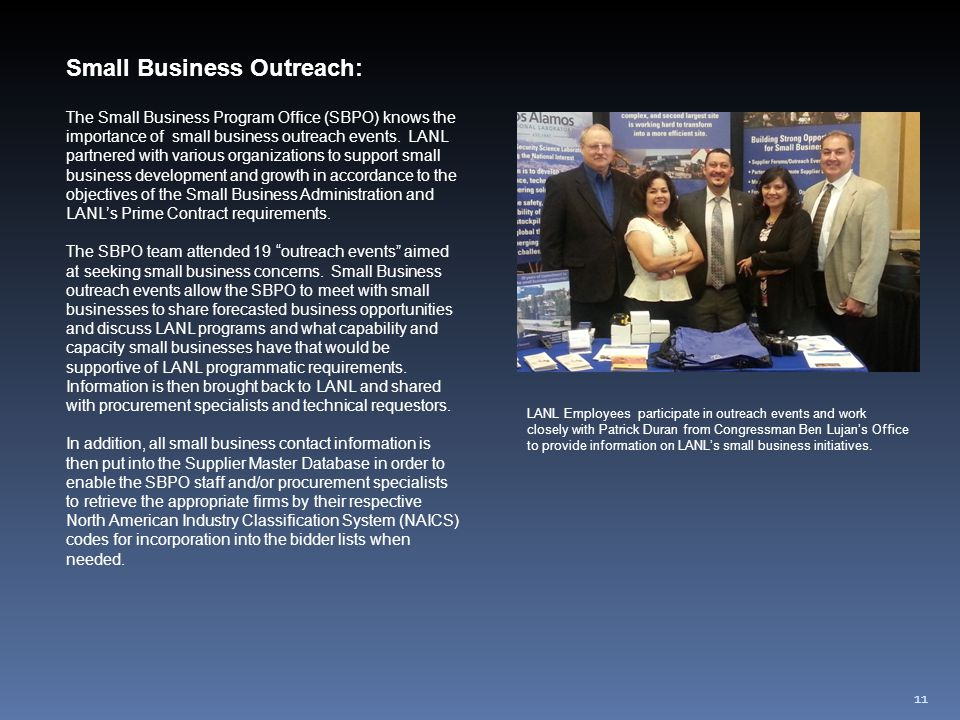 Small Business Outreach: The Small Business Program Office (SBPO) knows the importance of small business outreach events.