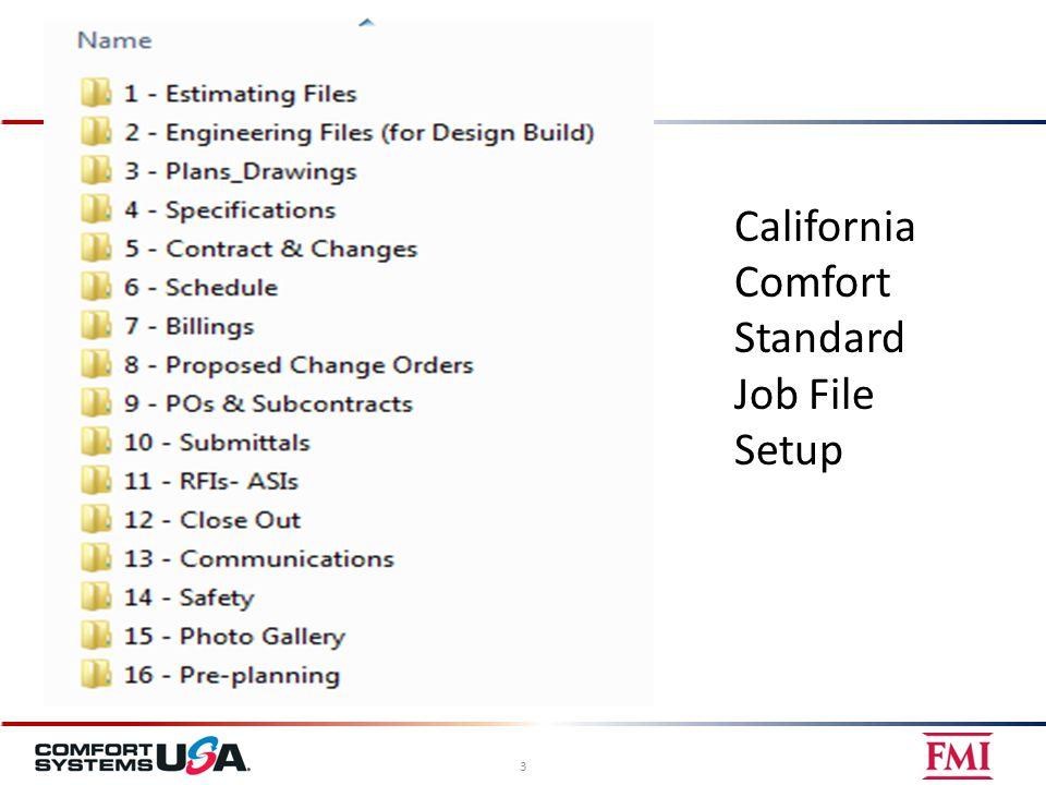 California Comfort Standard Job File Setup 3
