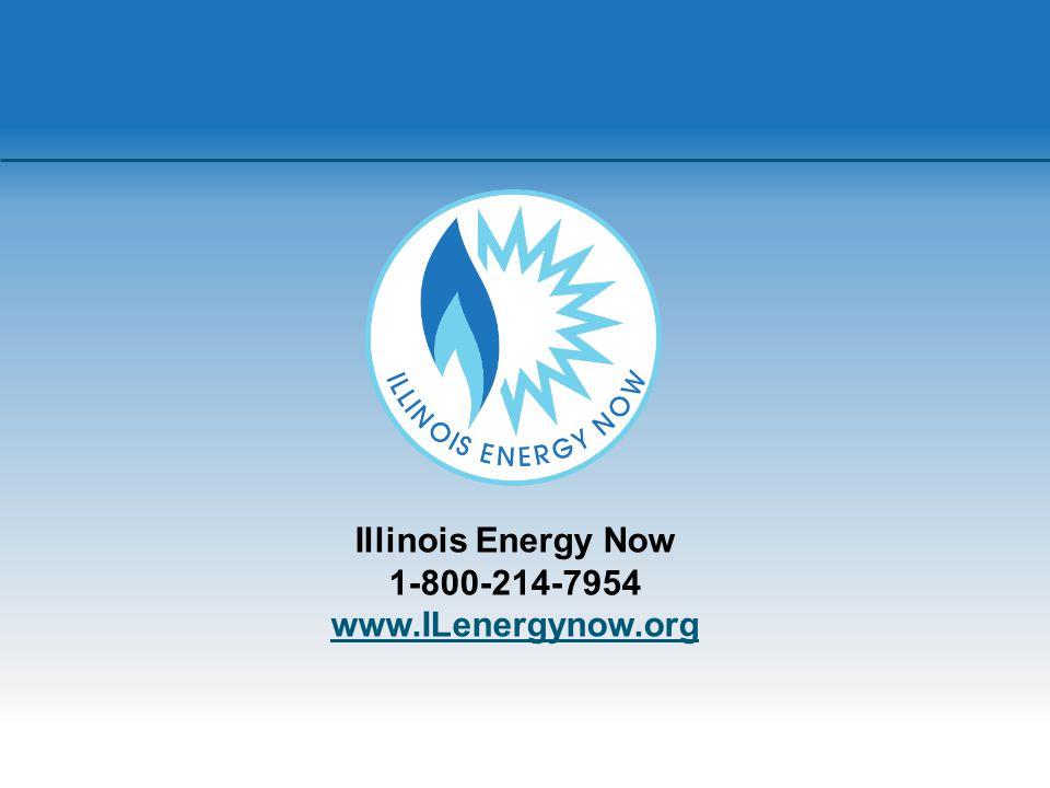Illinois Energy Now 1-800-214-7954 www.ILenergynow.org