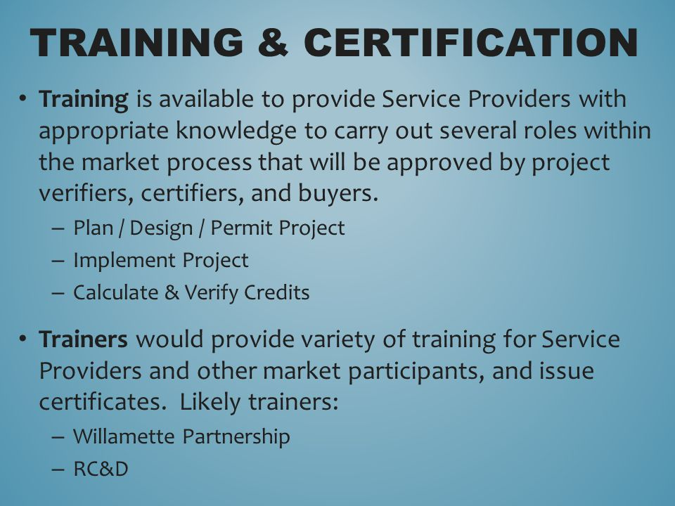 Training is available to provide Service Providers with appropriate knowledge to carry out several roles within the market process that will be approv