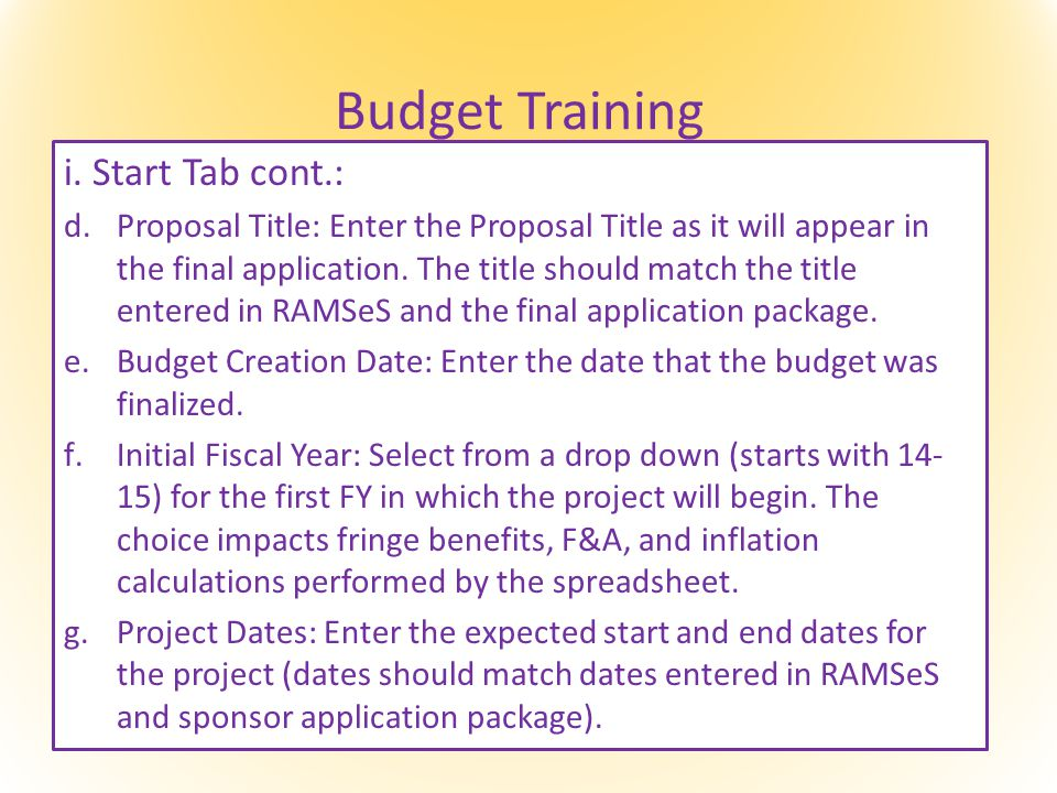 Budget Training i.Start Tab cont.: h.Annual Inflation Rate: Defaults at 3%.