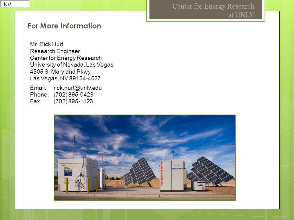 For More Information Center for Energy Research at UNLV Mr.