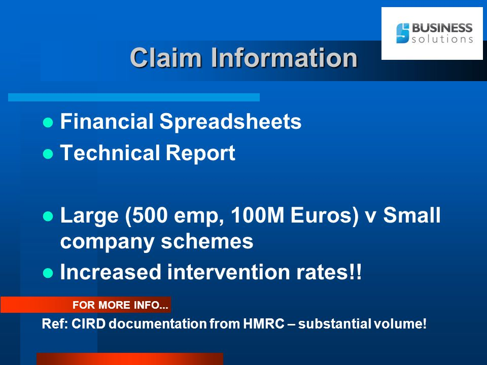 Claim Information Financial Spreadsheets Technical Report Large (500 emp, 100M Euros) v Small company schemes Increased intervention rates!.
