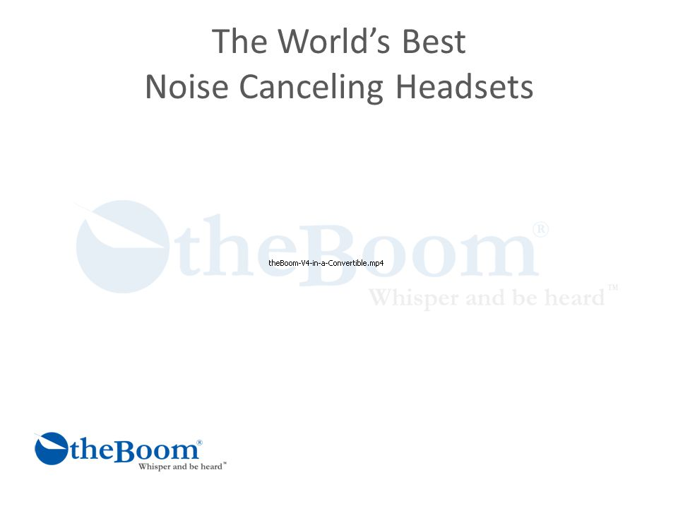 The World's Best Noise Canceling Headsets