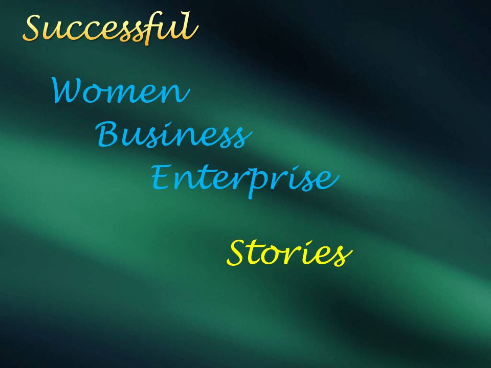 Women Business Enterprise Stories