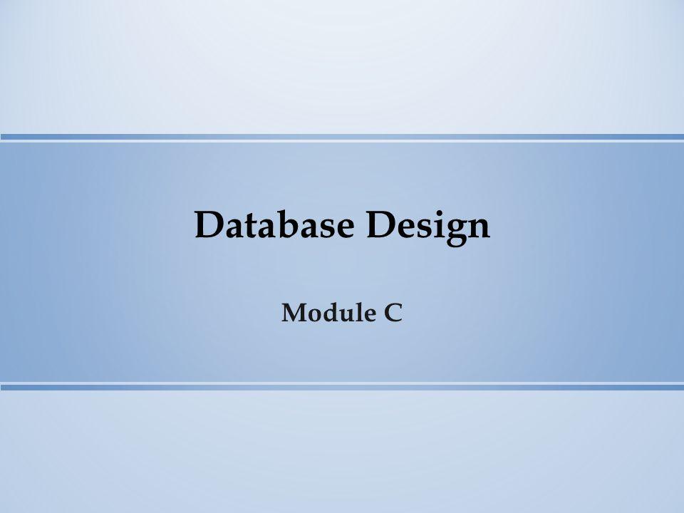 Database Design Module C