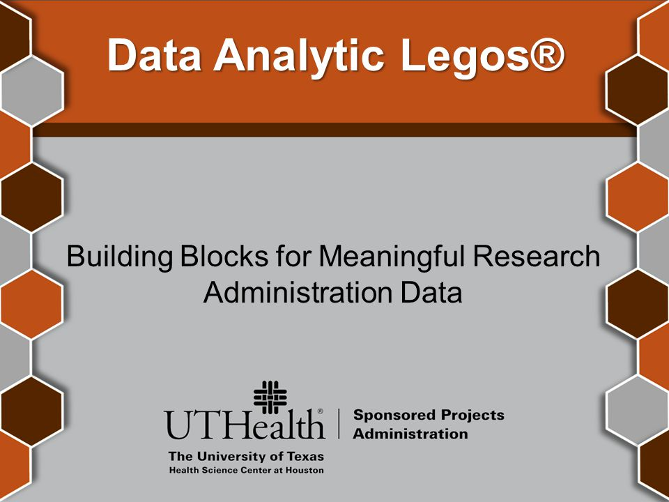 Data Analytic Legos® Building Blocks for Meaningful Research Administration Data