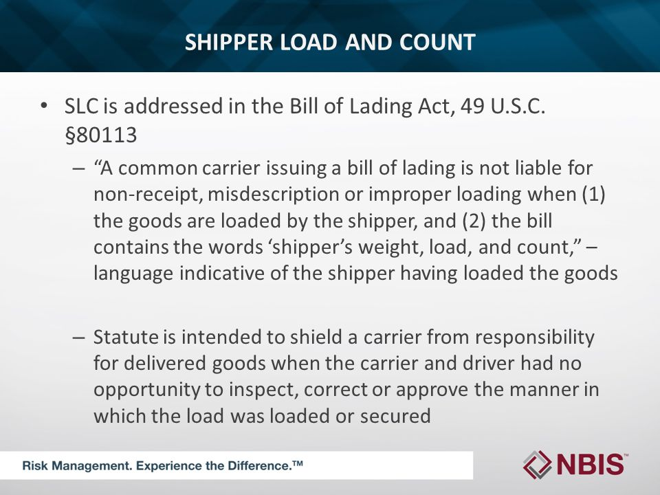 SHIPPER LOAD AND COUNT SLC is addressed in the Bill of Lading Act, 49 U.S.C.