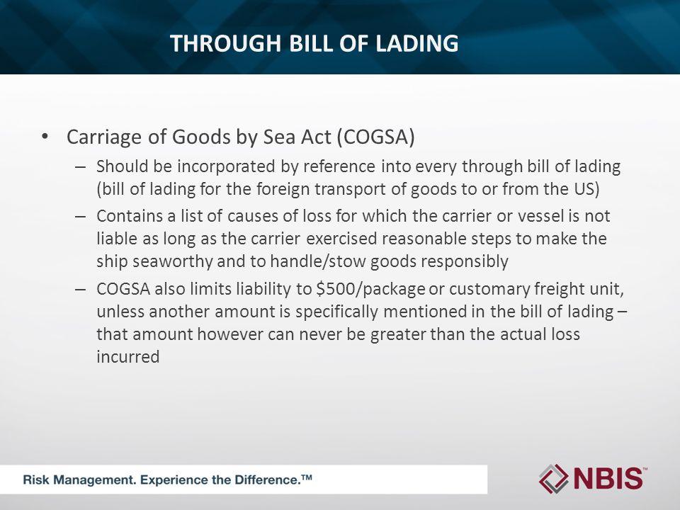 THROUGH BILL OF LADING Defenses under COGSA – Pursuant to 46 U.S.C.A.