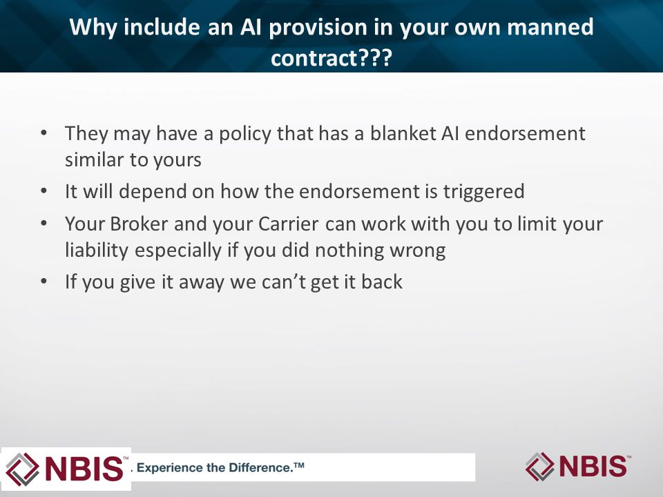 Why include an AI provision in your own manned contract .
