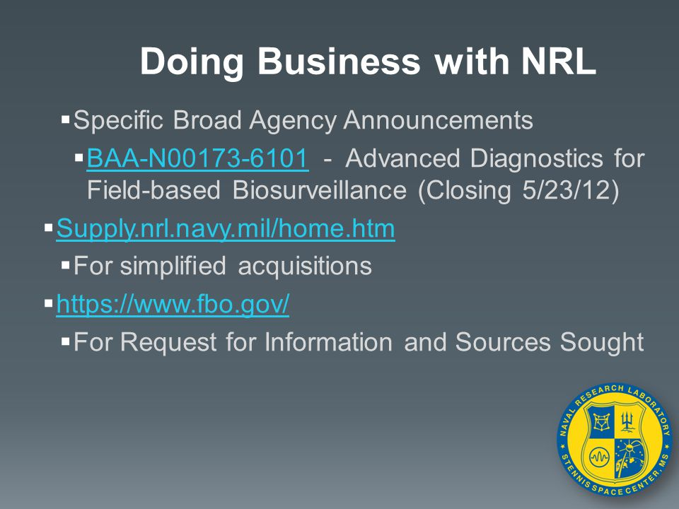  Specific Broad Agency Announcements  BAA-N00173-6101 - Advanced Diagnostics for Field-based Biosurveillance (Closing 5/23/12) BAA-N00173-6101  Sup