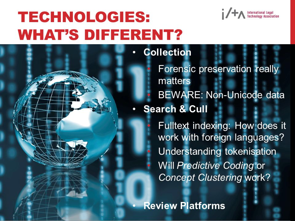 TECHNOLOGIES: WHAT'S DIFFERENT.