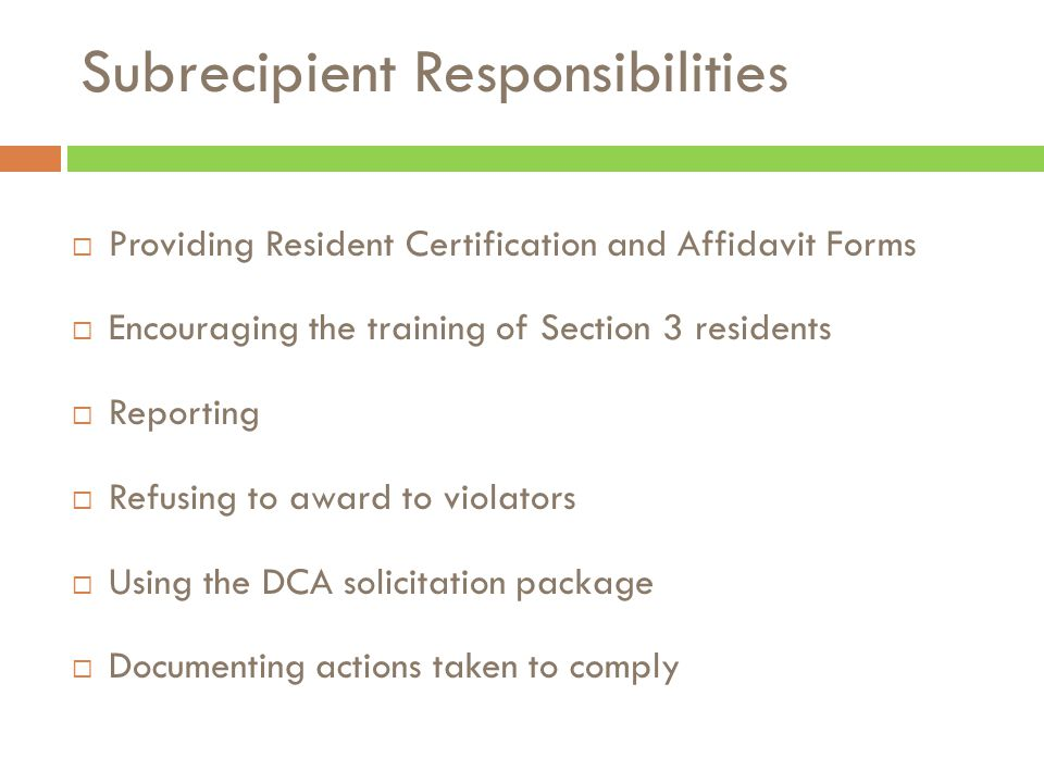  Providing Resident Certification and Affidavit Forms  Encouraging the training of Section 3 residents  Reporting  Refusing to award to violators