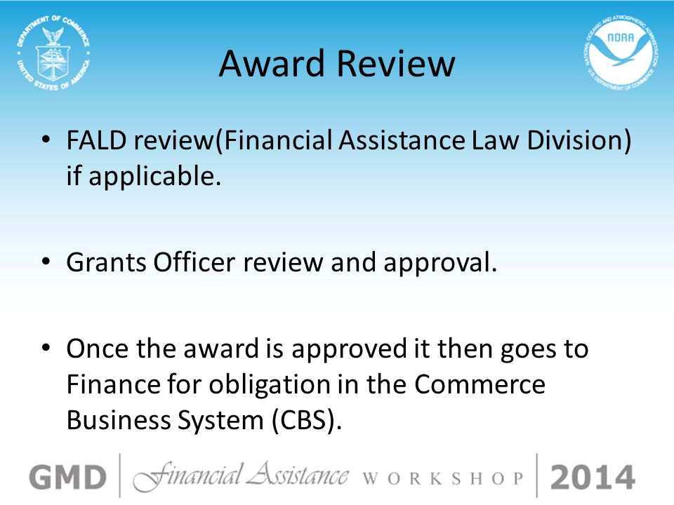 Award Review FALD review(Financial Assistance Law Division) if applicable.