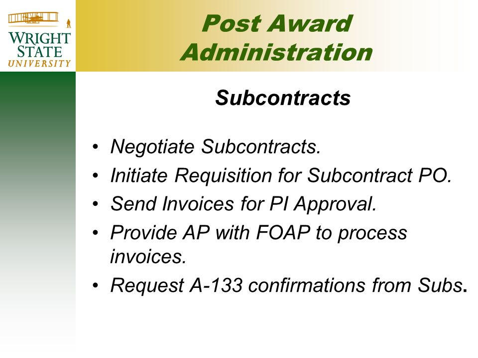Post Award Administration Subcontracts Negotiate Subcontracts.