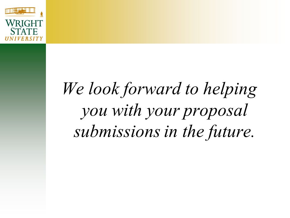 We look forward to helping you with your proposal submissions in the future.