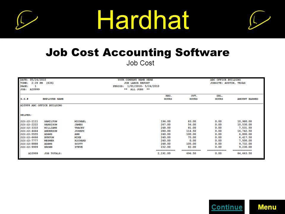 Hardhat Job Cost Accounting Software Job Cost MenuContinue