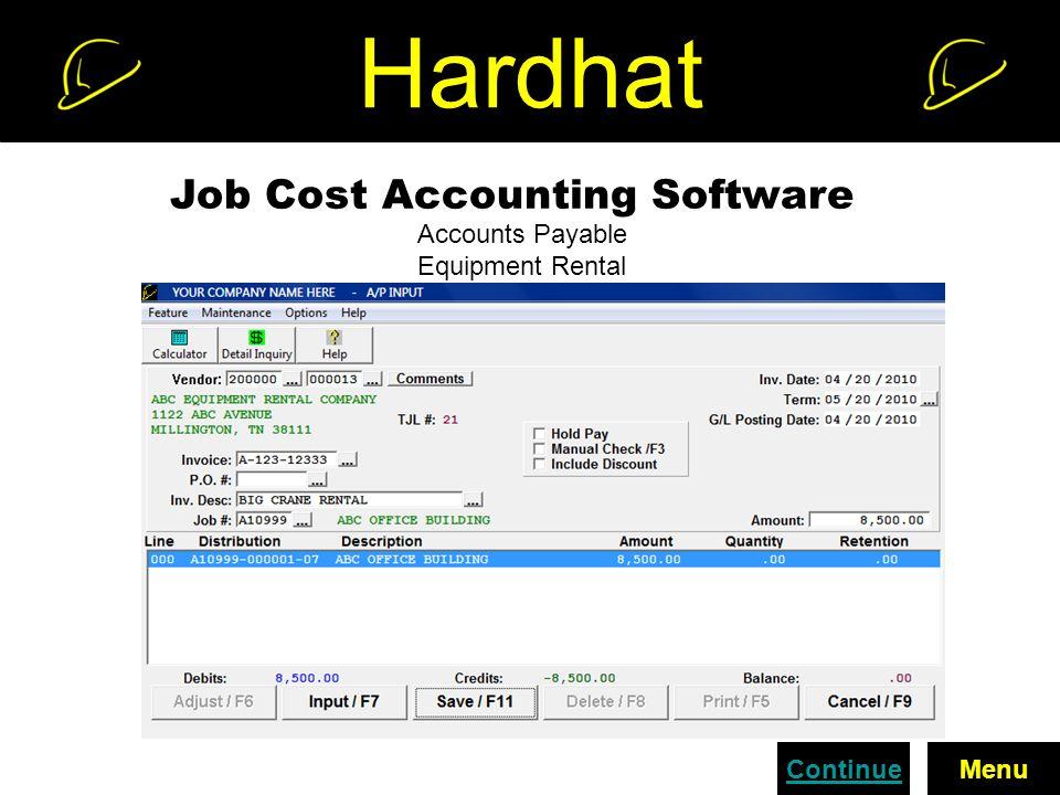 Hardhat Job Cost Accounting Software Accounts Payable Equipment Rental ContinueMenu