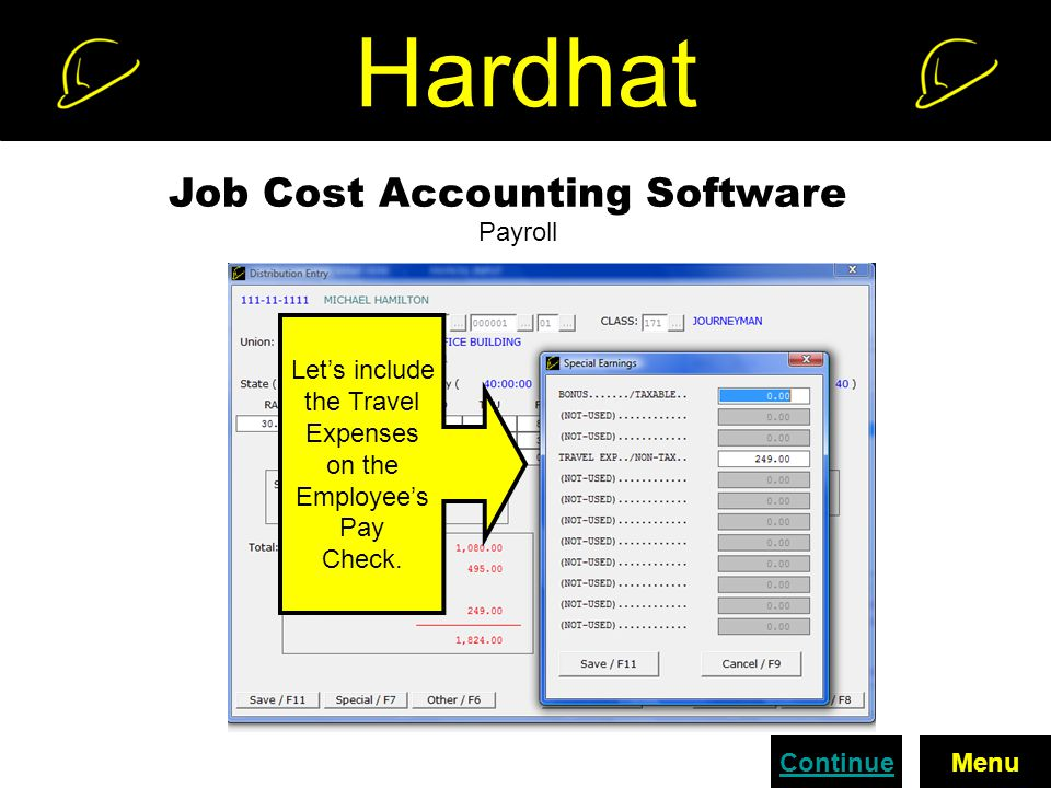 Hardhat Job Cost Accounting Software Payroll Continue Let's include the Travel Expenses on the Employee's Pay Check.