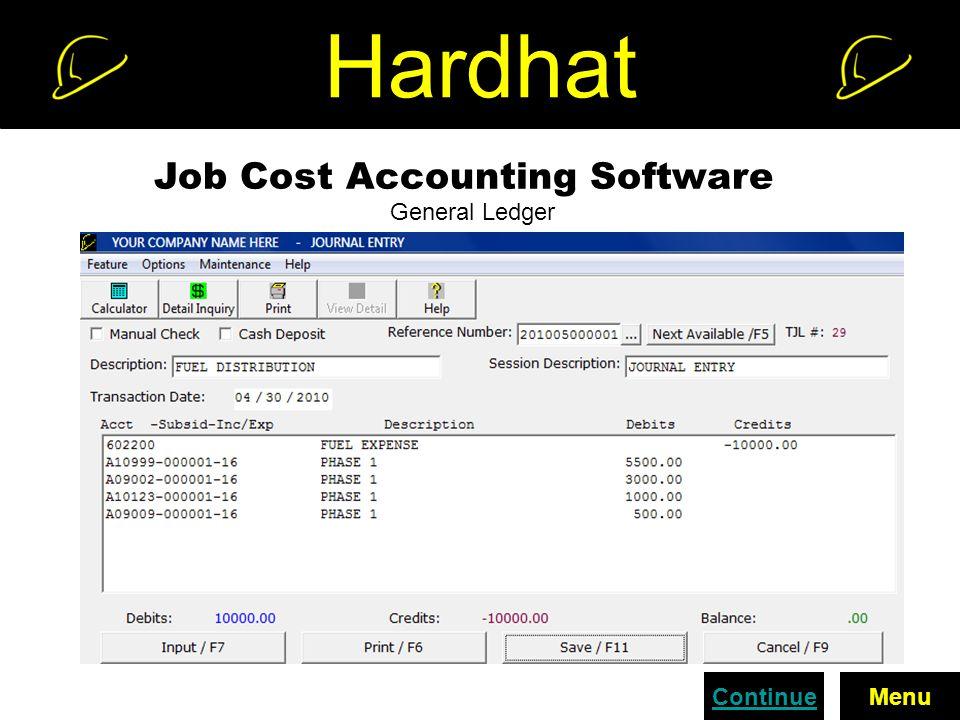 Hardhat Job Cost Accounting Software General Ledger ContinueMenu