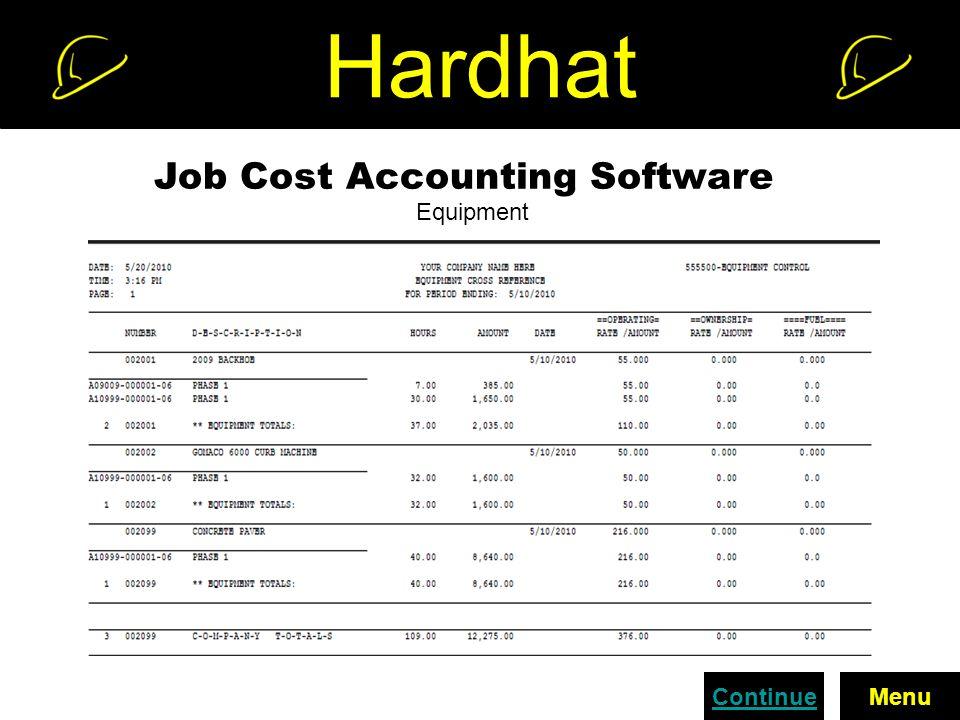 Hardhat Job Cost Accounting Software Equipment ContinueMenu
