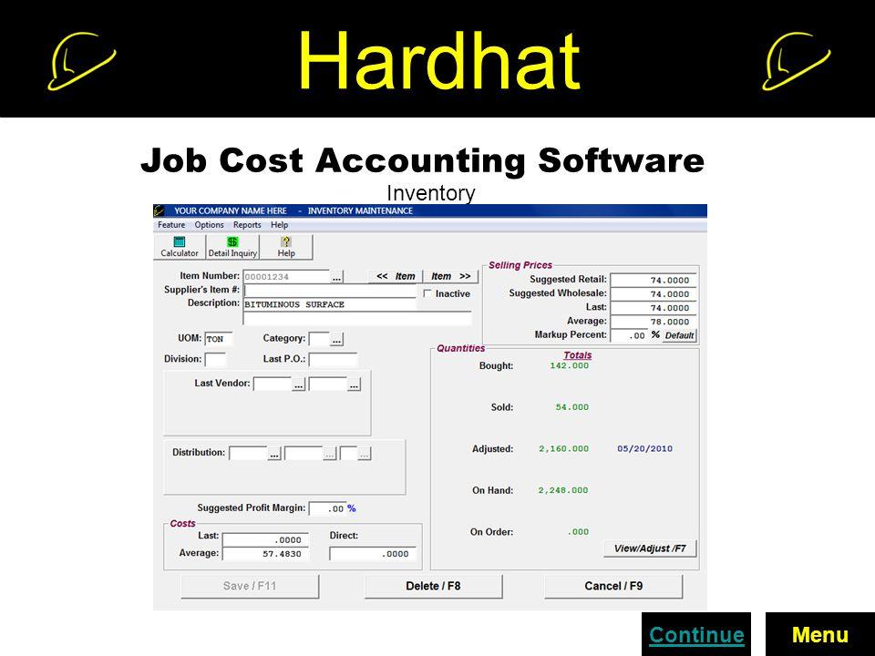 Hardhat Job Cost Accounting Software Inventory ContinueMenu
