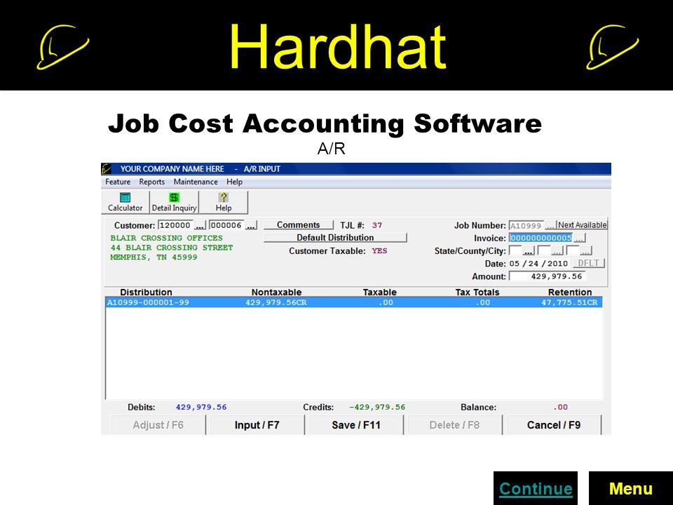 Hardhat Job Cost Accounting Software A/R ContinueMenu