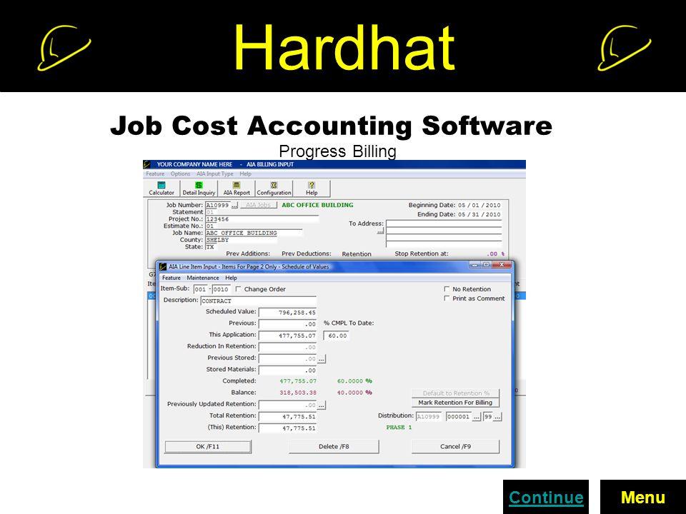 Hardhat Job Cost Accounting Software Progress Billing ContinueMenu