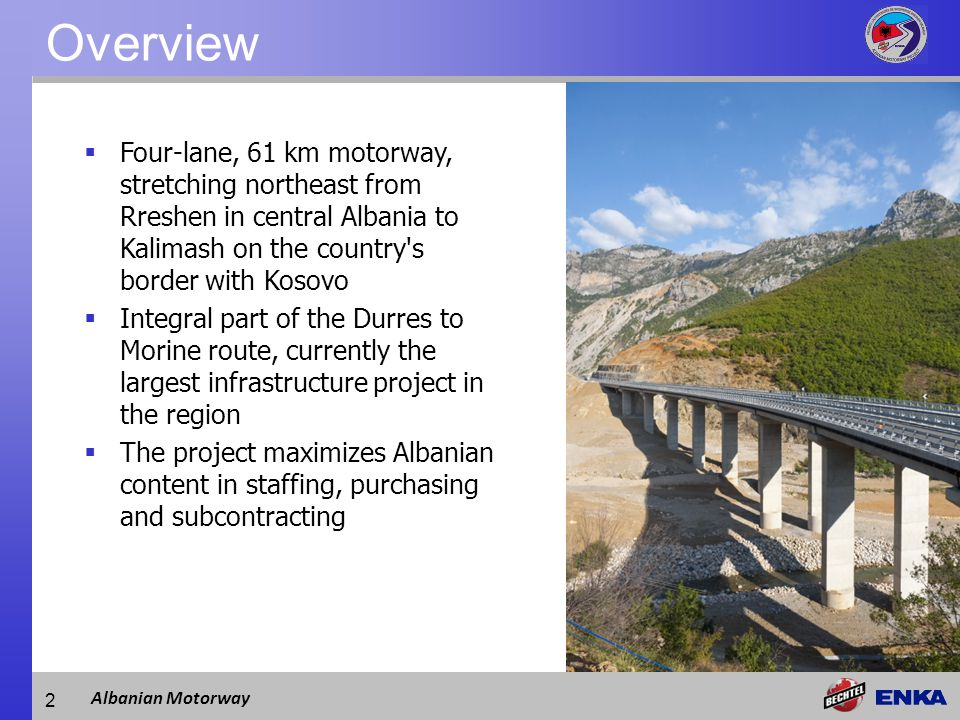 Albanian Motorway Route Tirana Reps Camp Thirre Camp Kukes Camp Tunnel 3