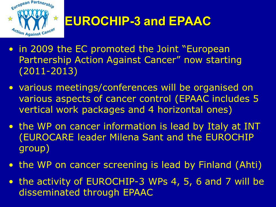 EUROCHIP-3 and ECPC ECPC, secretariat to MAC between 2006 and 2008, is now active with the initiative FACE.