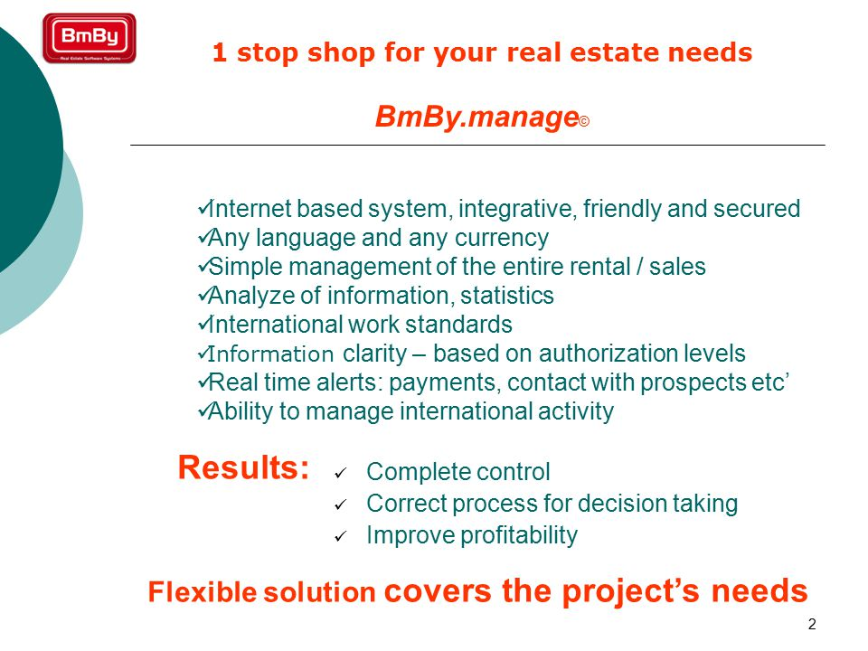 3 BmBy.manage © Complete control in the head office Marketing & Sales Manage rentals Budget control Bookkeeping Web site Online web advertising