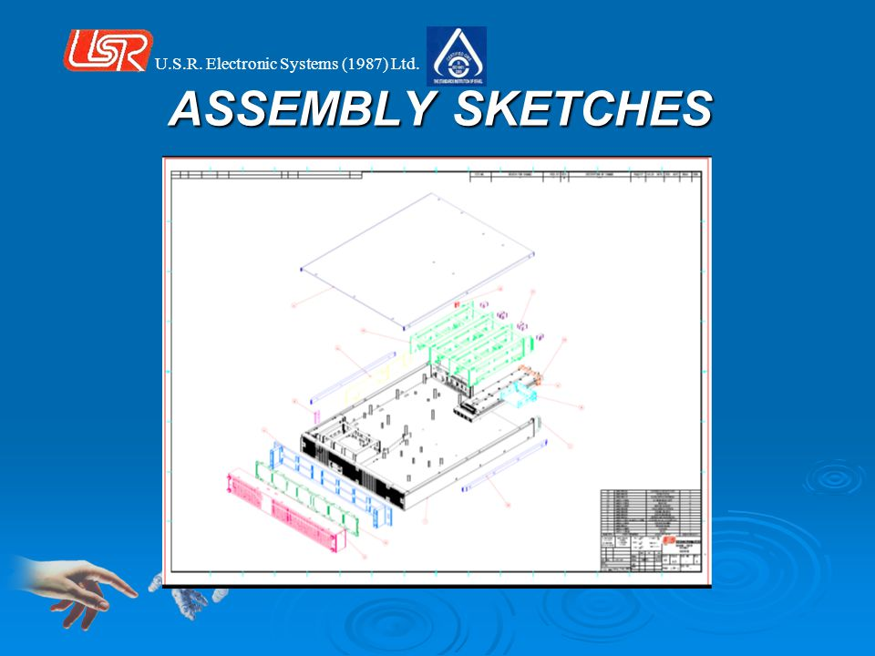 U.S.R. Electronic Systems (1987) Ltd. ASSEMBLY SKETCHES
