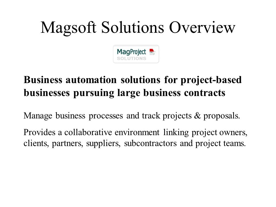 > Proposal Production A true B&P solution must deliver both