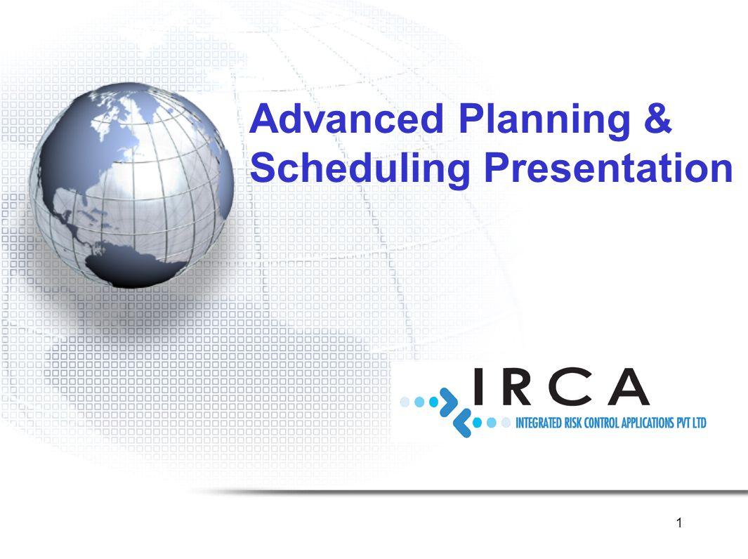 1 Advanced Planning & Scheduling Presentation