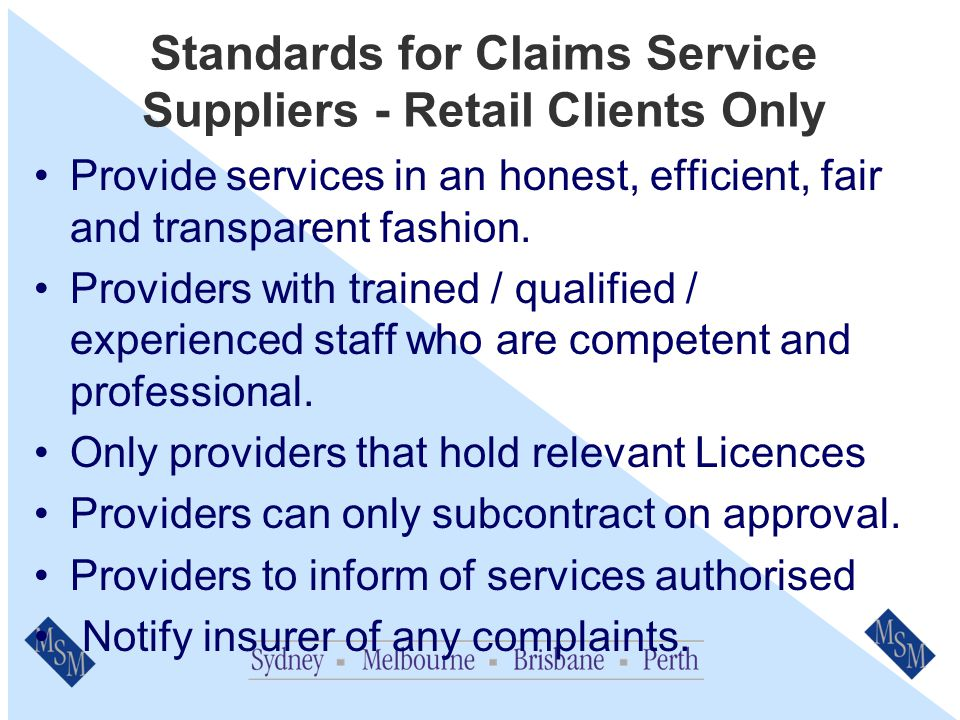 Representative Standards – All Clients Provide services in an honest, efficient, fair and transparent fashion.
