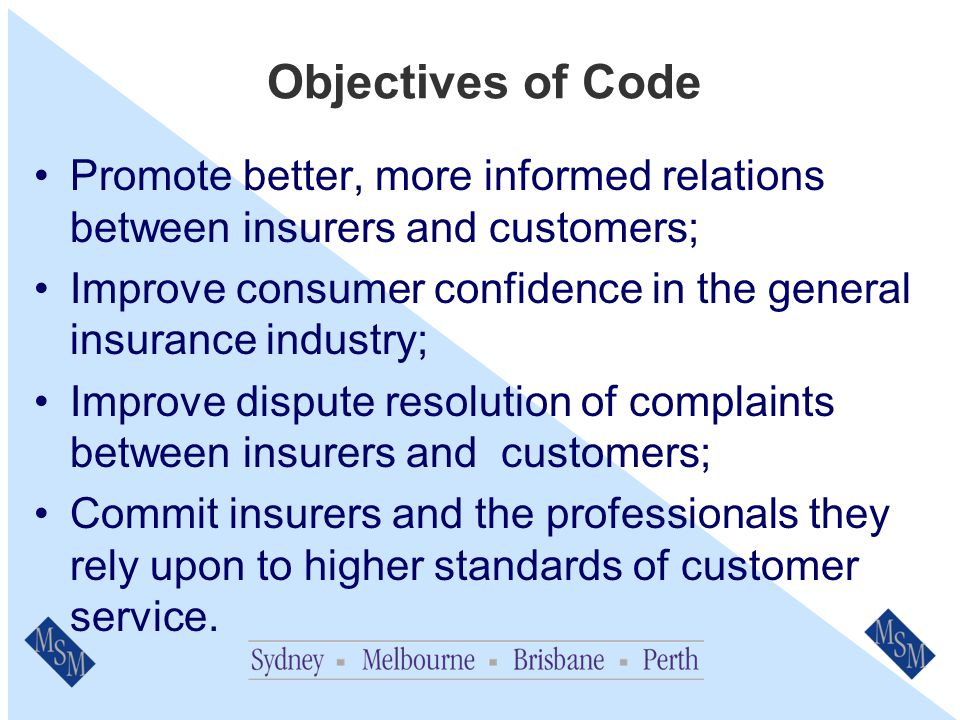 Code Background Developed by the Insurance Council of Australia (ICA).