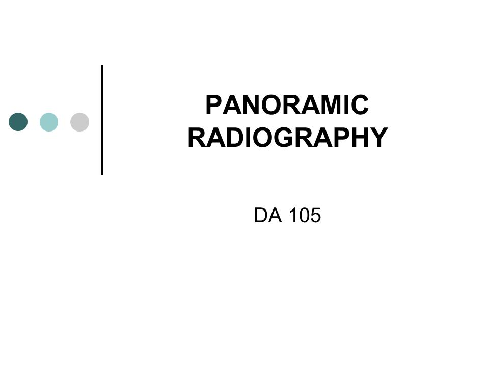 PANORAMIC RADIOGRAPHY DA 105