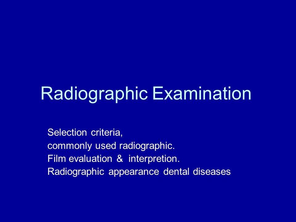 Selection Criteria Concept Initial Examination Recall Examination Post-treatment Follow up