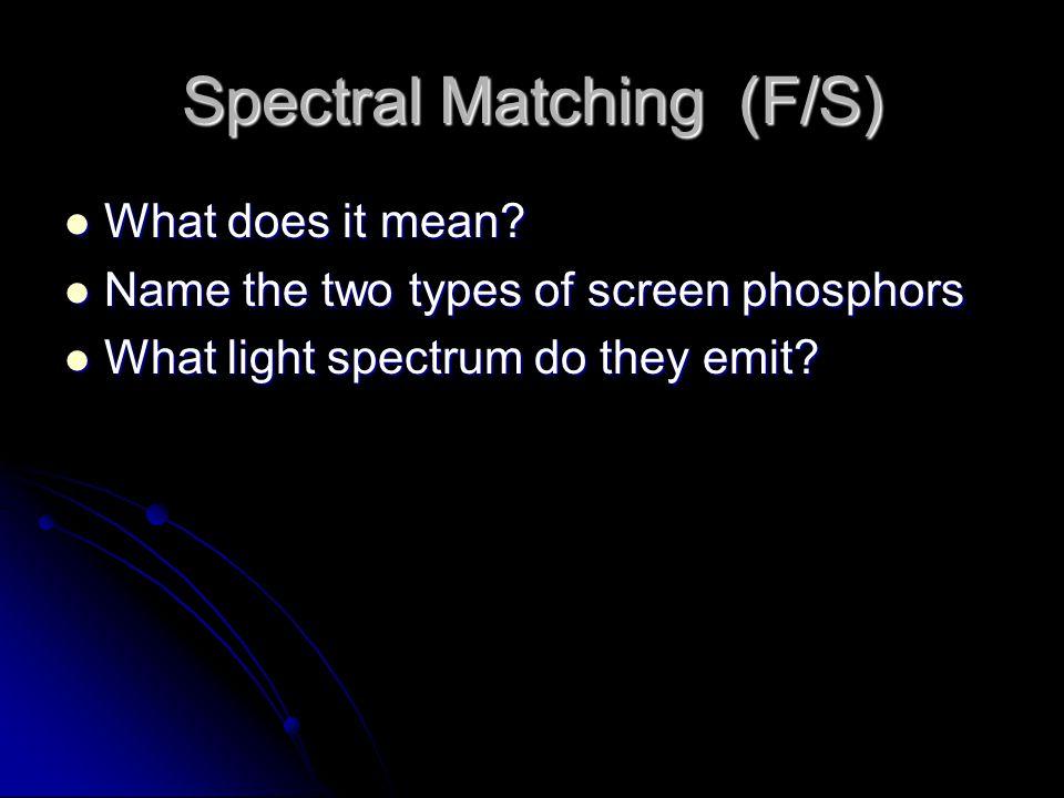 Screen Speed Efficiency of a screen in converting x-rays to light is Screen Speed. Efficiency of a screen in converting x-rays to light is Screen Spee