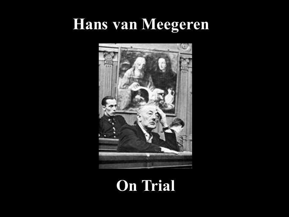 Hans van Meegeren On Trial