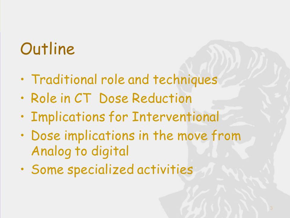 Dose Optimization in CT kVp – decrease kVp, decrease dose, increase image noise, non-linear –Ex.