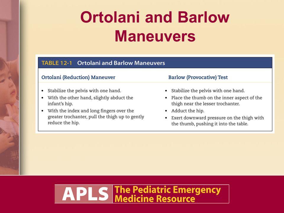 Ortolani and Barlow Maneuvers