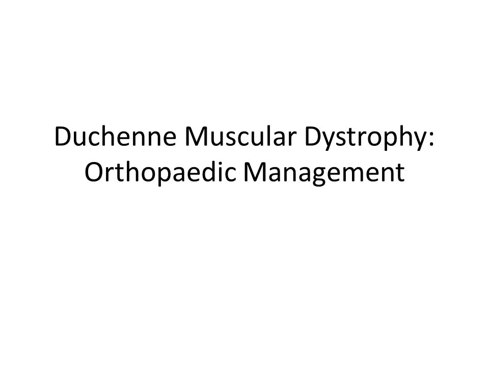 Duchenne Muscular Dystrophy: Orthopaedic Management