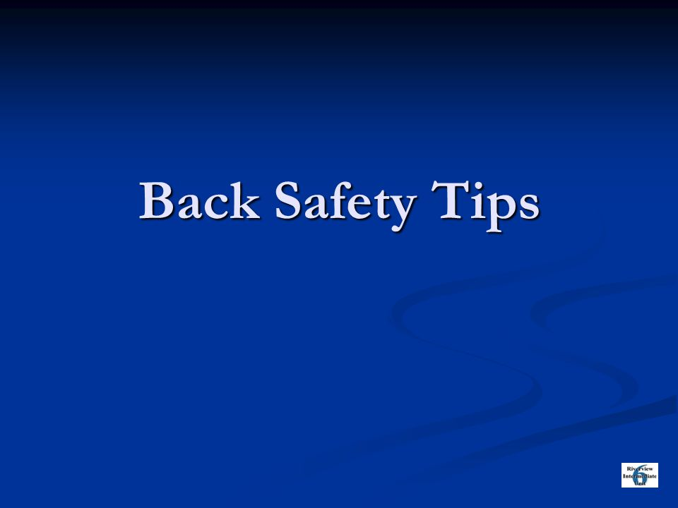 Back Safety Tips